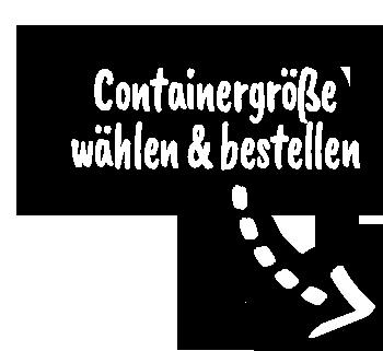 Containergröße wählen und bestellen